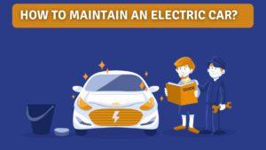 https://e-vehicleinfo.com/how-to-maintain-an-electric-car-electric-car-maintenance-guide/