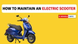 https://e-vehicleinfo.com/how-to-maintain-an-electric-scooter-maintenance-guide/